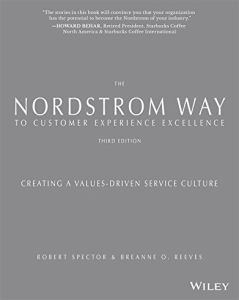 The Nordstrom Way to Customer Experience Excellence, 2nd Edition