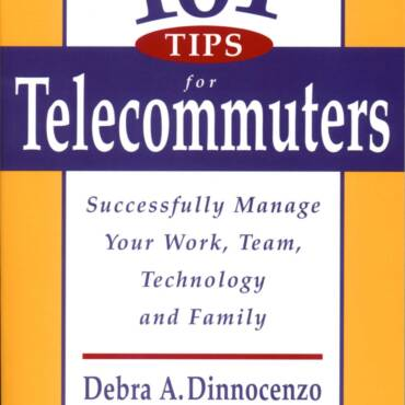 101 Tips for Telecommuters